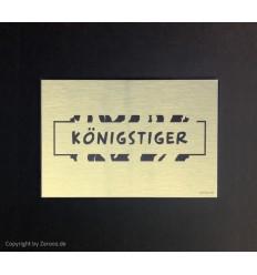 Türschild KÖNIGSTIGER