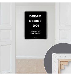 Dream, decide, do!